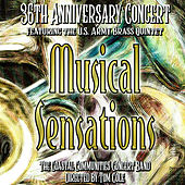 Musical Sensations: 36th Anniversary Concert de Coastal Communities Concert Band