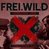 Verbotene Liebe, verbotener Kuss von Frei.Wild