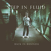 Back In Business by Step In Fluid