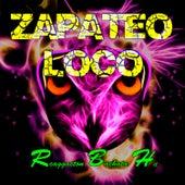 Zapateo Loco (Guaracha,Aleteo.Zapateo) de Reggaeton Bachata Hit