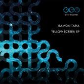 Yellow Screen EP by Ramon Tapia
