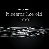 It Seems Like Old Times by Mildred Bailey