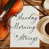 Sunday Morning Strings von Various Artists