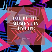 You're the Moment in My Life by Mildred Bailey