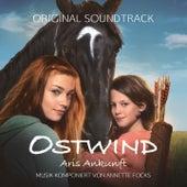 Ostwind / Aris Ankunft (Original Score) von Annette Focks