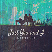Just You and I (Acoustic) von Matt Johnson
