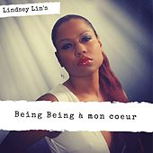 Being being à mon cœur by Lindsey Lin's