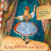 Rotkäppchen und der Wolf (Mit den Stimmen von Angelika Mann, Patrick Stanke, Tina Haas u.a.) von Sebastian Lohse