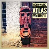 World Music Atlas, Vol. 2 by Various Artists