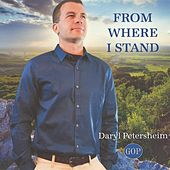 From Where I Stand (feat. Daryl Petersheim) de Garment of Praise