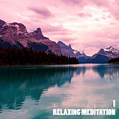 Relaxing Meditation 1 by SoundEscapers