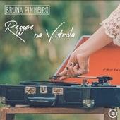 Reggae na Vitrola von Bruna Pinheiro