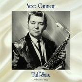 Tuff-Sax (Remastered 2019) de Ace Cannon