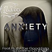 Anxiety (feat. Rutty The Good Fella & Fastlane CP) de Cojaxx