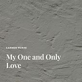 My One and Only Love by Carmen McRae