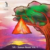 Somos Nosso, Vol. 1 von Various