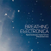 Breathing Electronica by Various Artists