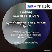 Beethoven: Symphony No. 5 in C Minor, Op. 67 by SWR Symphonieorchester Baden-Baden und Freiburg