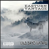 Cold Dayz by Easturn Vantage
