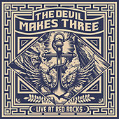 Live at Red Rocks von The Devil Makes Three