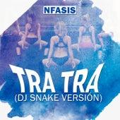 Tra Tra (Dj Snake Versión) von Nfasis