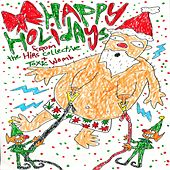 Happy Holidays from the Hirs Collective and Toxic Womb de Various Artists