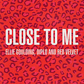 Close To Me (Red Velvet Remix) de Ellie Goulding