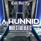 A Hunnid Mob Star Beats von Cali Boi Tip