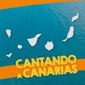 Cantando a Canarias by Various Artists