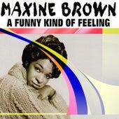 A Funny Kind of Feeling (26 Tracks) de Maxine Brown