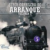 Super Carrilera de Arranque, Vol. 5 de Various Artists