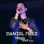 Magia Tour (En Vivo) von Daniel Paez