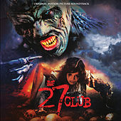 The 27 Club (Original Motion Picture Soundtrack) by Various Artists