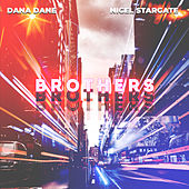 Brothers by Dana Dane