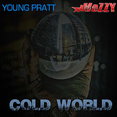 Cold World (feat. Mozzy) von Young Pratt