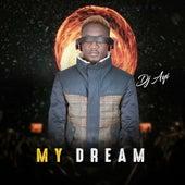 My Dream by DJ Ayi