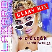 4 o'Clock (In the Morning) [Reloaded] (Klaas Mixes) by Lazard