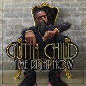 Time Right Now von Gutta Child
