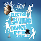 Electro Swing Dance Emote Compilation by Various Artists