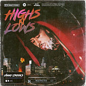 Highs n Lows de Vinny Crook$