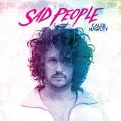 Sad People de Caleb Hawley