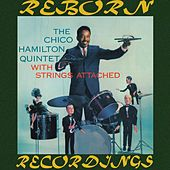 With Strings Attached (HD Remastered) by Chico Hamilton