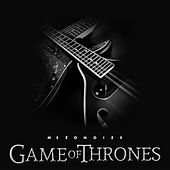Game of Thrones (Main Theme) by Mezonoize