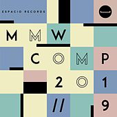 Espacio Records / Mmw Comp 2019 by Various Artists