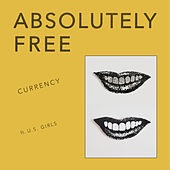 Currency (feat. U.S. Girls) by Absolutely Free