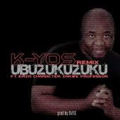 Ubuzukuzuku (Remix) von K.yos