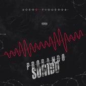 Probando el Sonido by Acero Figueroa