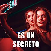 Es un secreto by DJ Alex