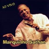 Ao Vivo by Marquinho Sathan