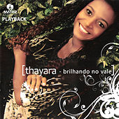 Brilhando no Vale (Playback) de Thayara